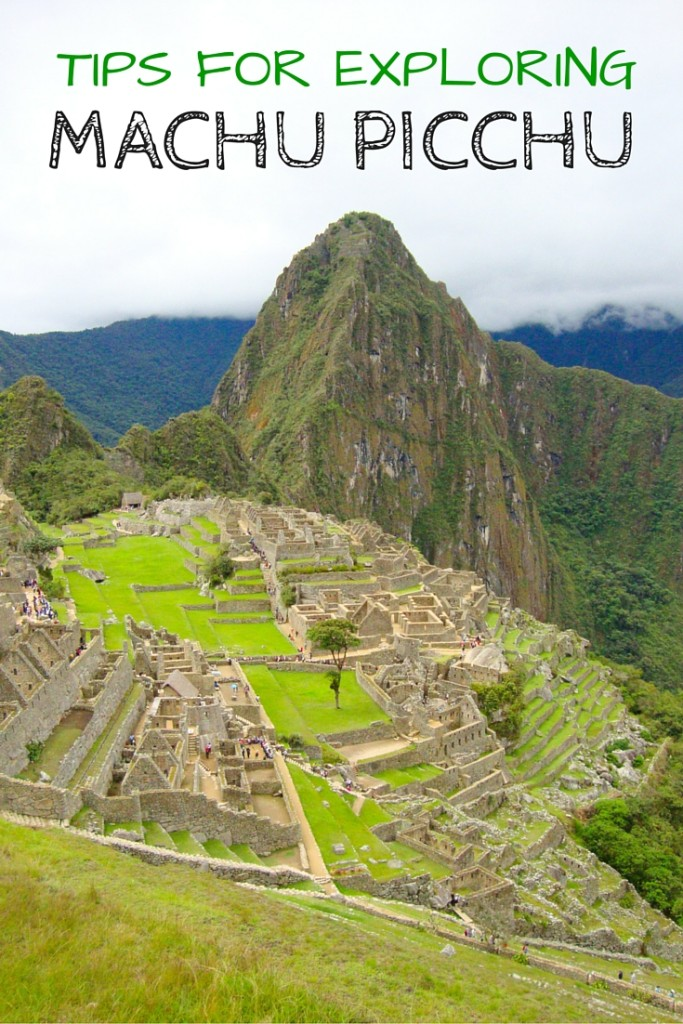 TIPS FOR EXPLORING MACHU PICCHU