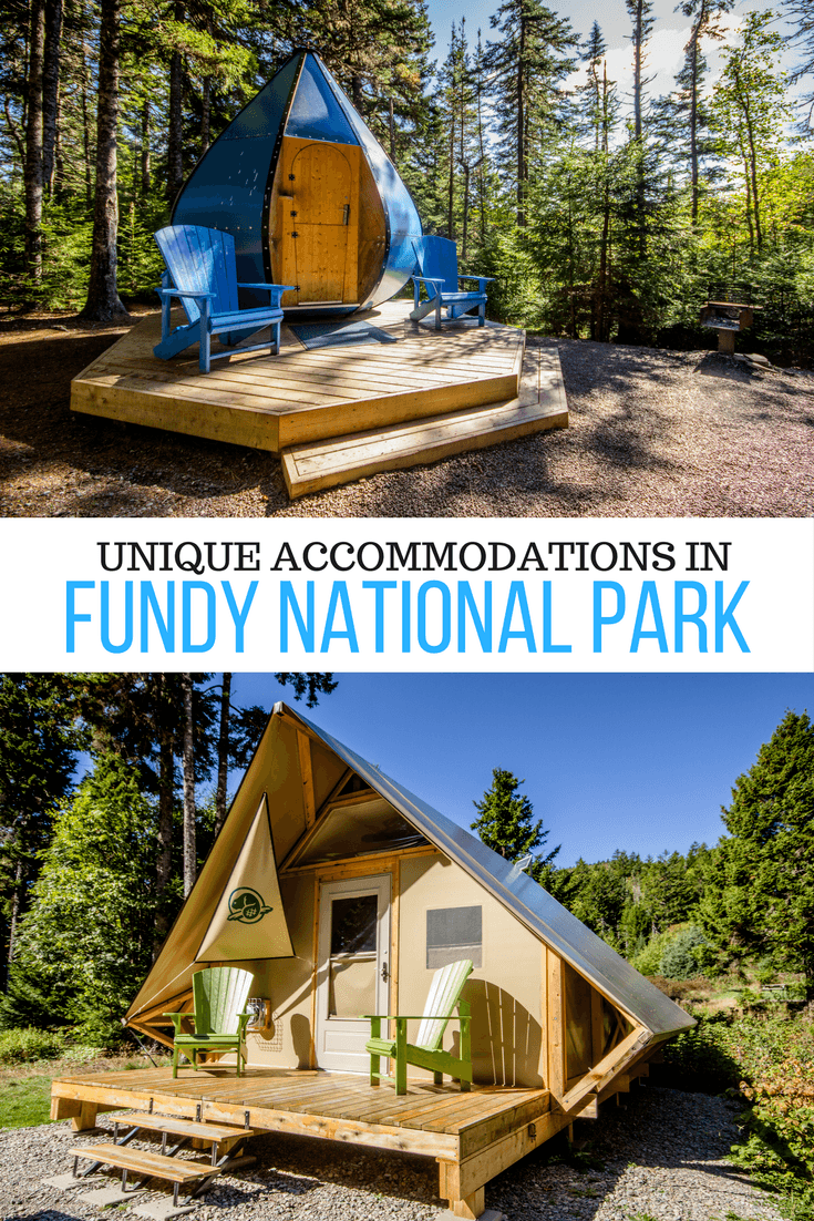 From yurts to #glamping to water-drop shaped huts, here are some of the most unique accommodations you can book in Fundy National Park in New Brunswick, #Canada.