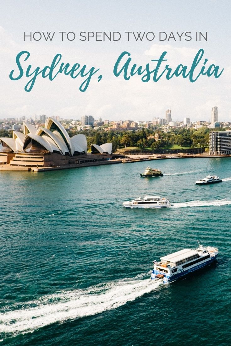 From the best beaches and viewpoints to a night at the Opera House, here's how to squeeze the best things to do in Sydney, Australia into a two day itinerary.